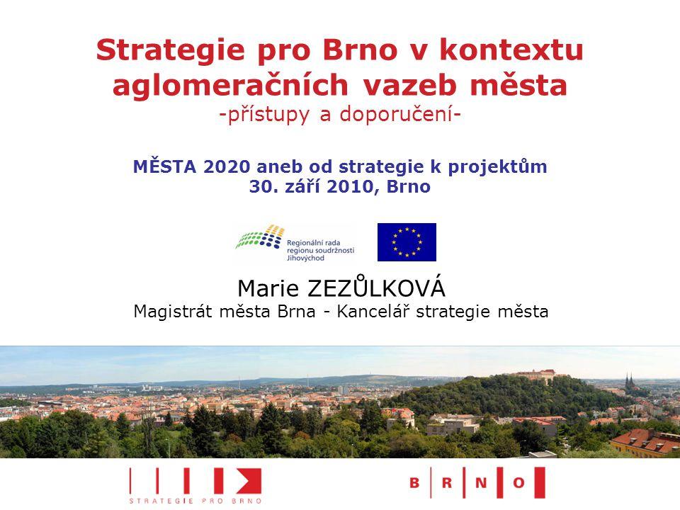 MĚSTA 2020 aneb od strategie k projektům