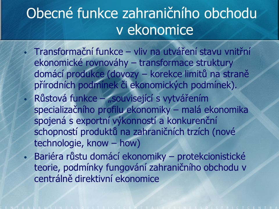 Obecné funkce zahraničního obchodu v ekonomice