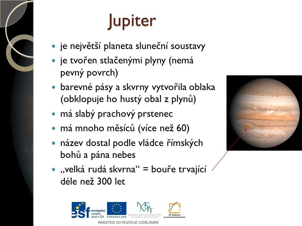 Jupiter je největší planeta sluneční soustavy