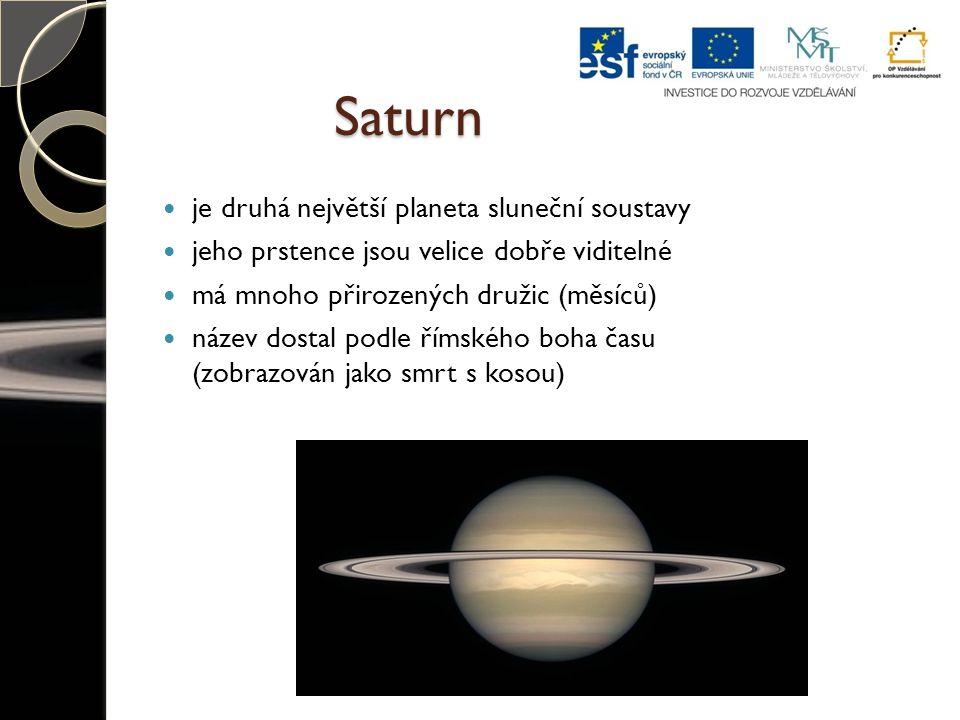 Saturn je druhá největší planeta sluneční soustavy