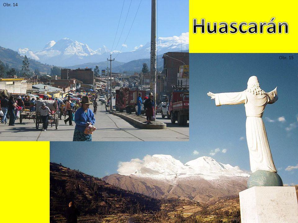 Obr. 14 Huascarán Obr. 15