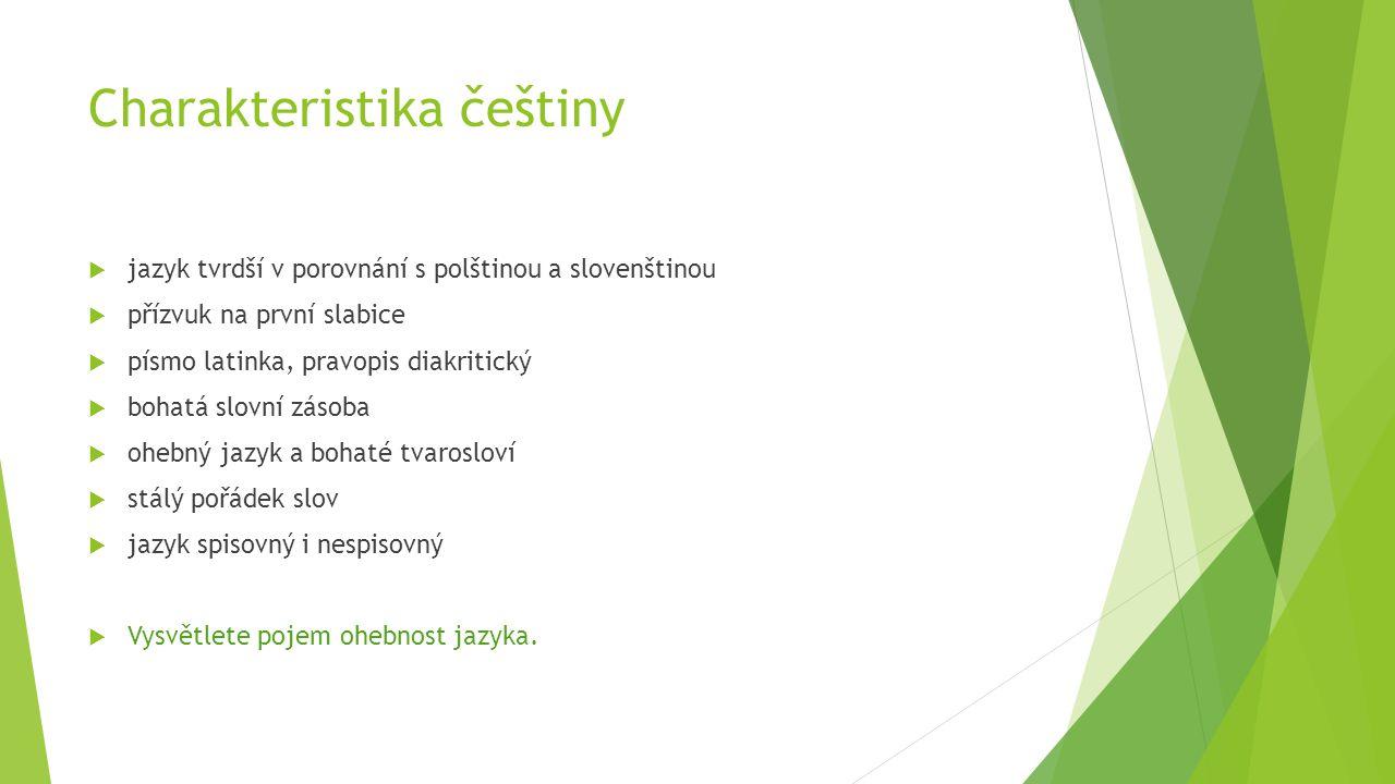 Charakteristika češtiny