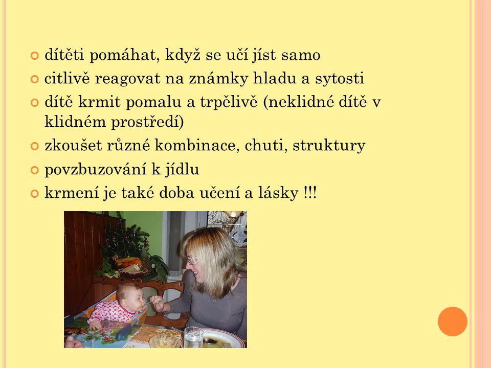 dítěti pomáhat, když se učí jíst samo