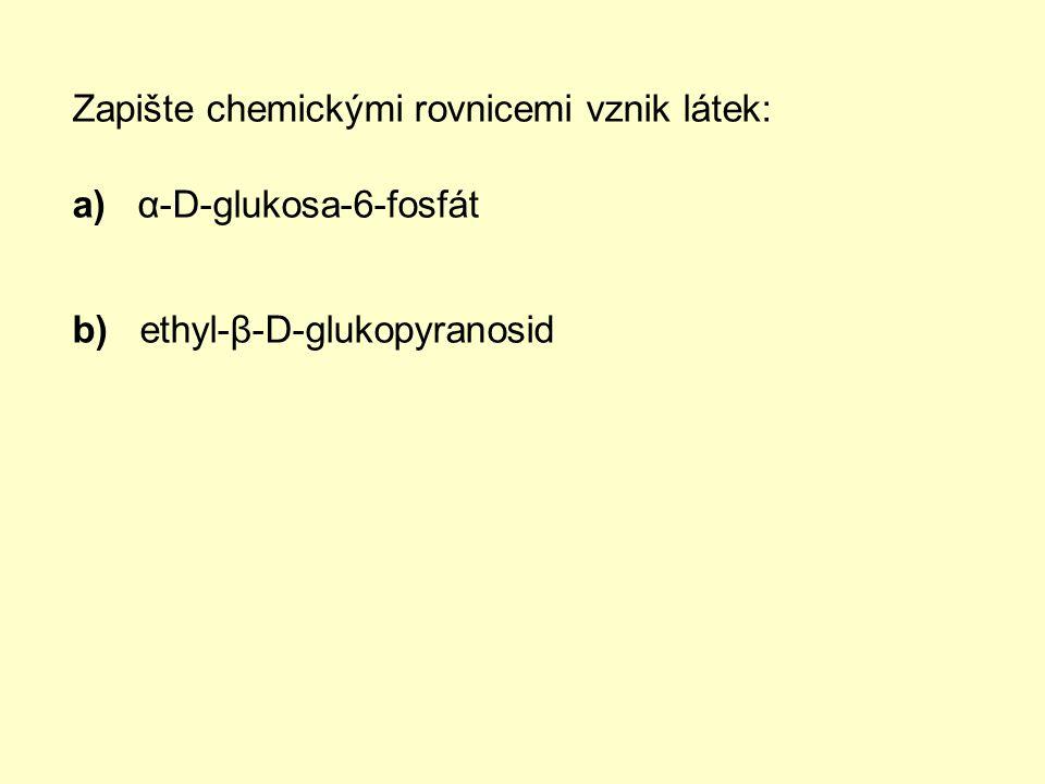 Zapište chemickými rovnicemi vznik látek: