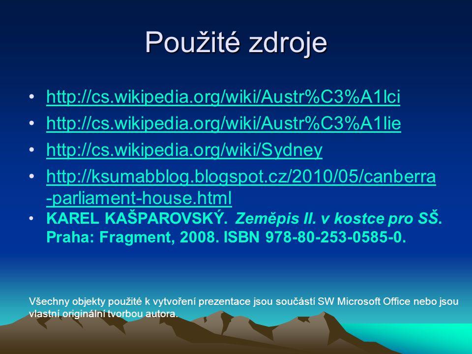 Použité zdroje http://cs.wikipedia.org/wiki/Austr%C3%A1lci