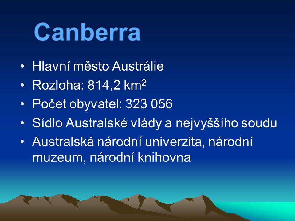 Canberra Hlavní město Austrálie Rozloha: 814,2 km2