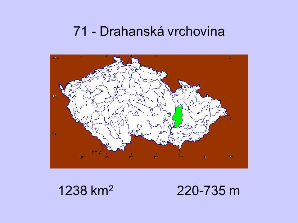 71 - Drahanská vrchovina 1238 km2 220-735 m