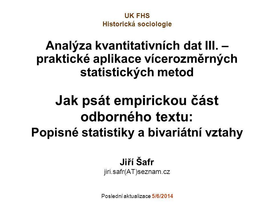Jiří Šafr jiri.safr(AT)seznam.cz Poslední aktualizace 5/6/2014