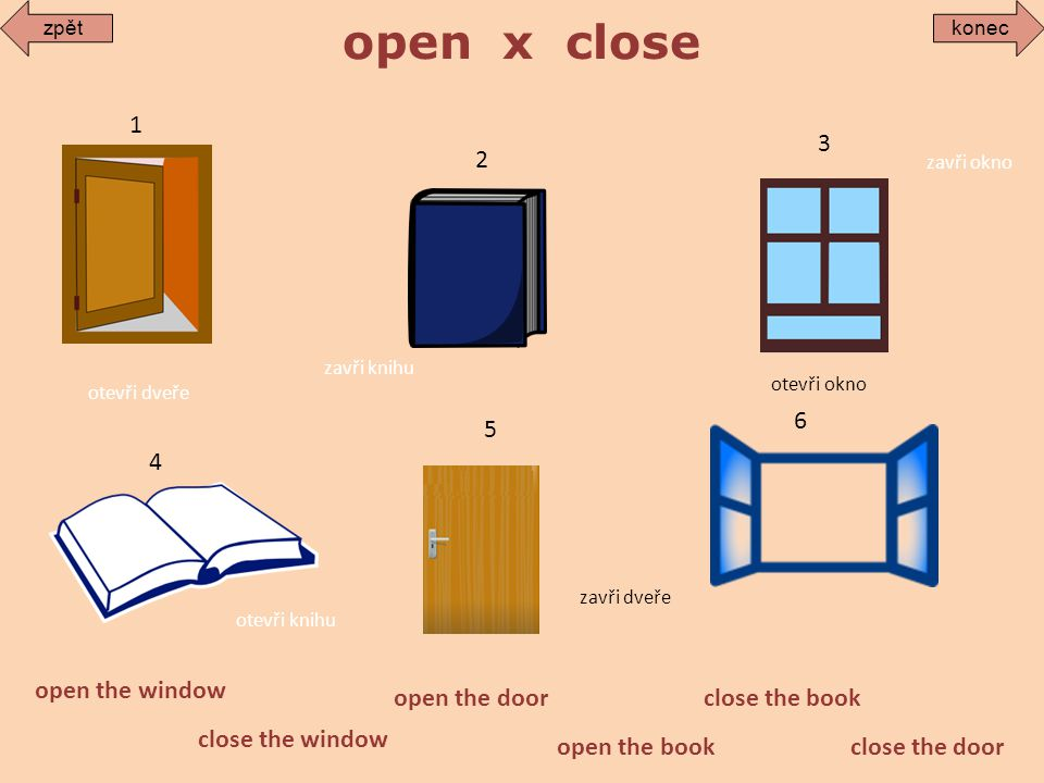 open x close 1 3 2 6 5 4 open the window open the door close the book