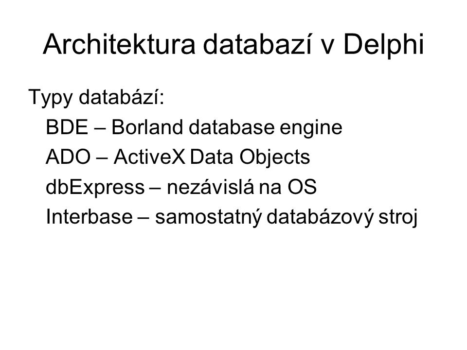 Architektura databazí v Delphi