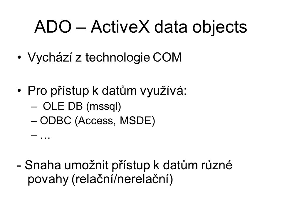 ADO – ActiveX data objects