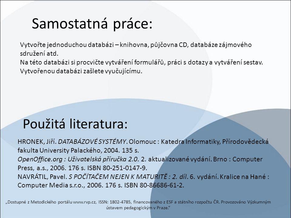 Samostatná práce: Použitá literatura: