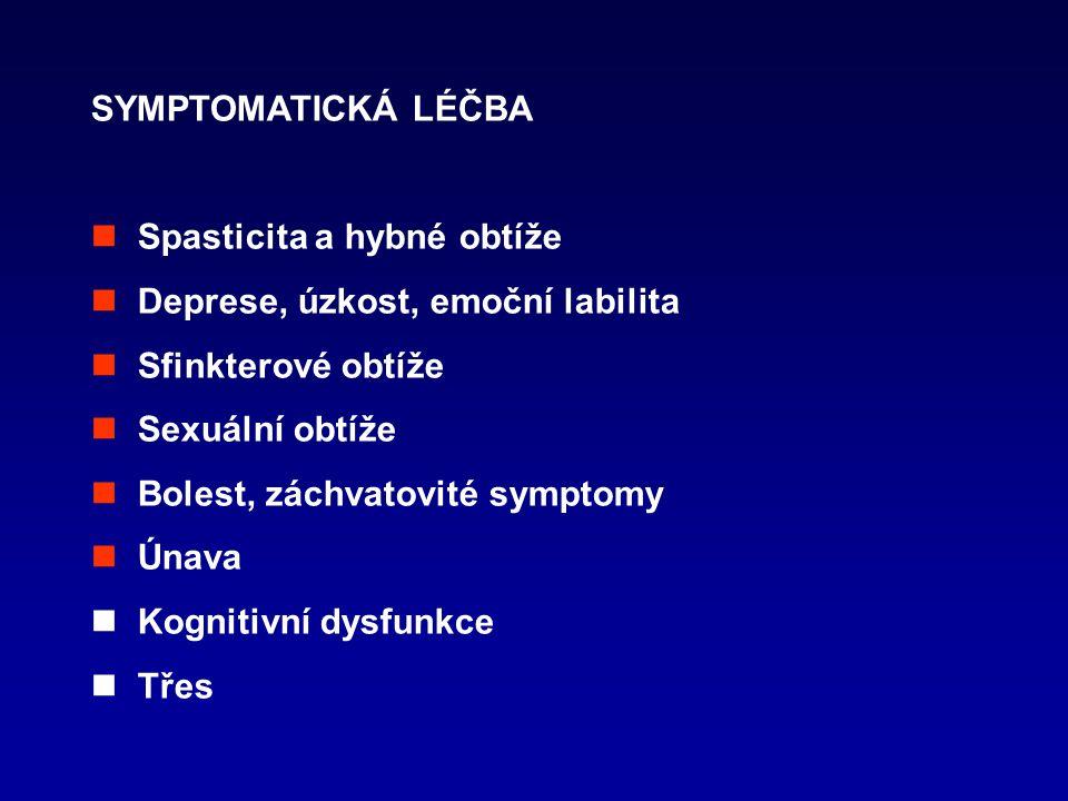 SYMPTOMATICKÁ LÉČBA  Spasticita a hybné obtíže.  Deprese, úzkost, emoční labilita.  Sfinkterové obtíže.