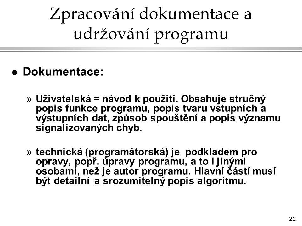 Zpracování dokumentace a udržování programu