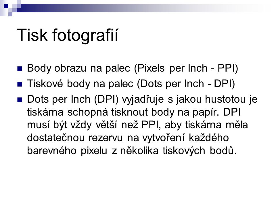 Tisk fotografií Body obrazu na palec (Pixels per Inch - PPI)