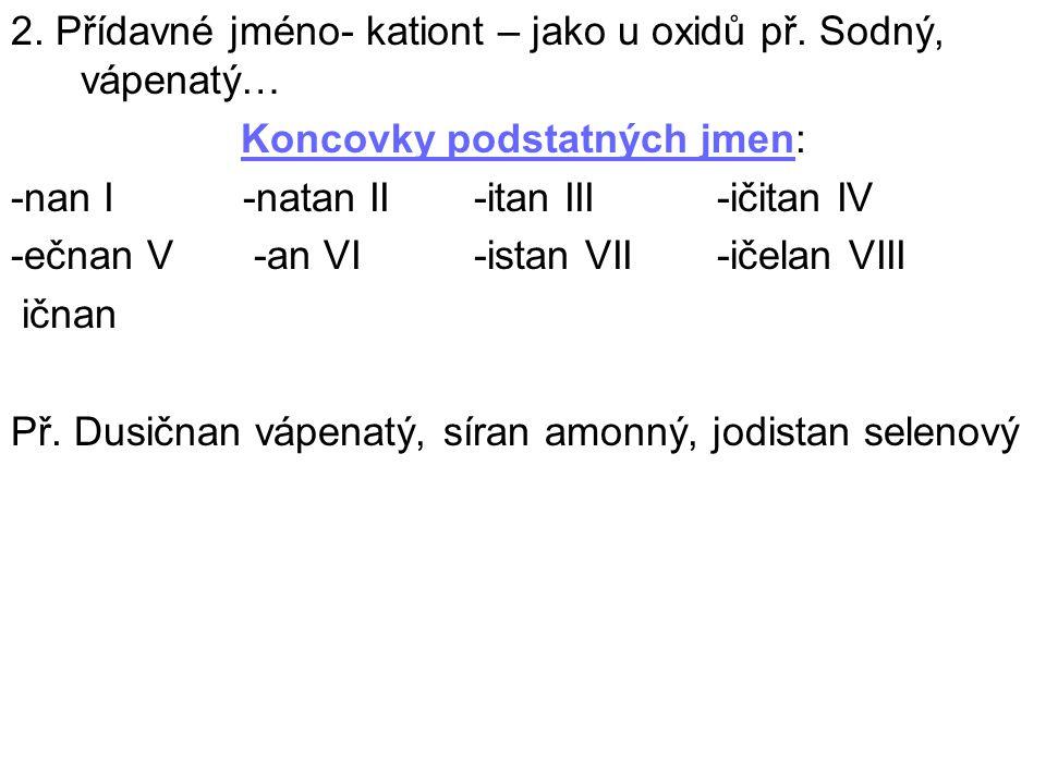 Koncovky podstatných jmen: