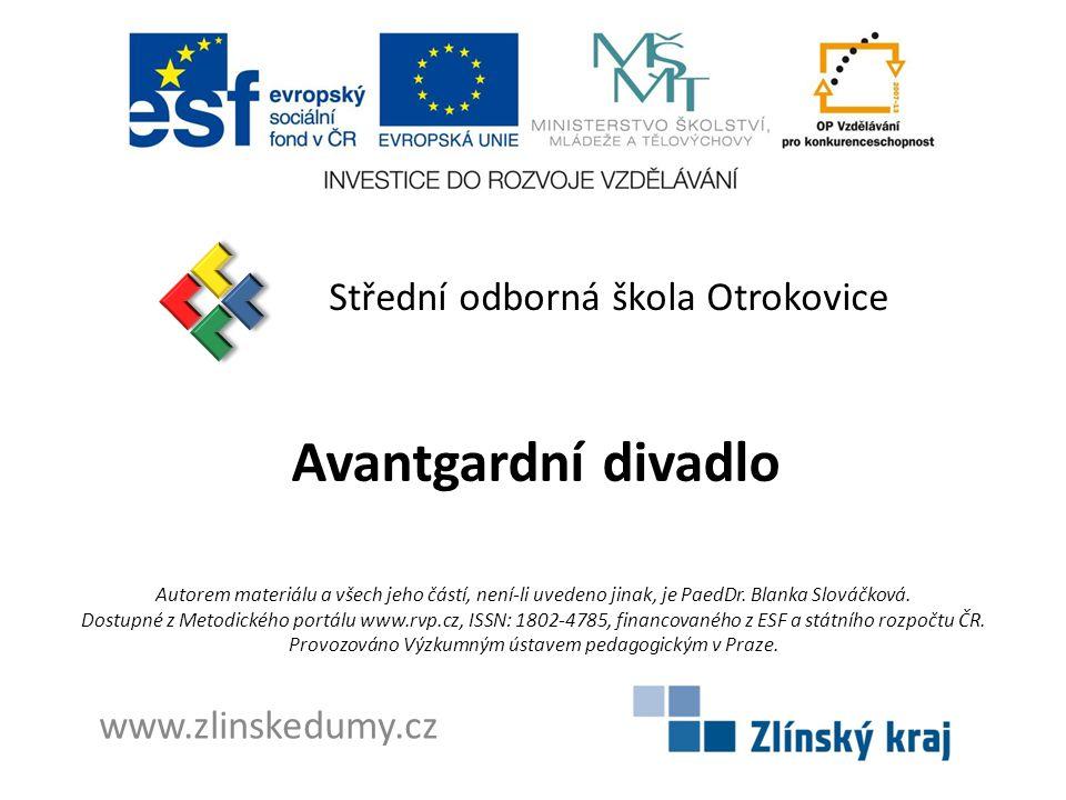 Avantgardní divadlo Střední odborná škola Otrokovice