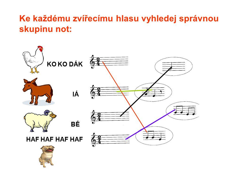Ke každému zvířecímu hlasu vyhledej správnou skupinu not:
