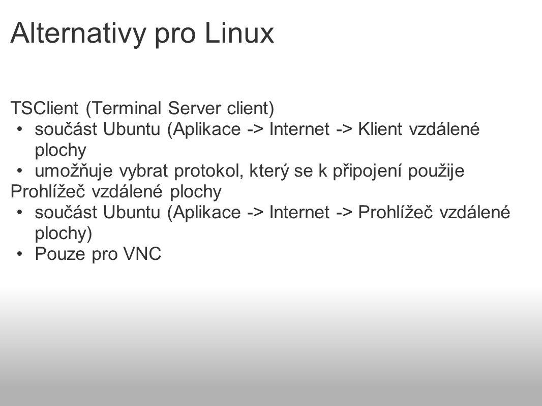 Alternativy pro Linux TSClient (Terminal Server client)