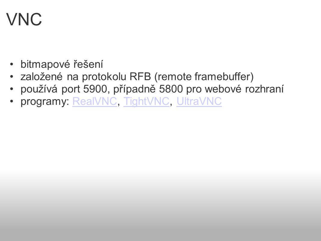VNC bitmapové řešení založené na protokolu RFB (remote framebuffer)