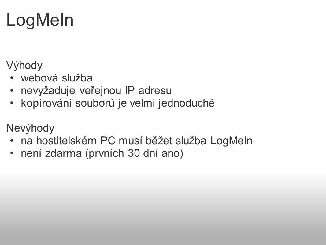 LogMeIn Výhody webová služba nevyžaduje veřejnou IP adresu