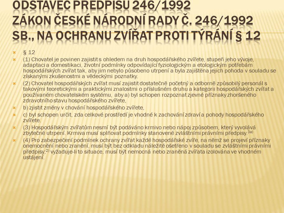 Odstavec předpisu 246/1992 Zákon České národní rady č. 246/1992 Sb
