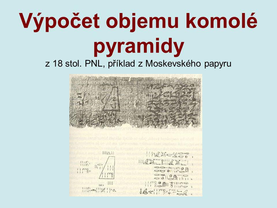 Výpočet objemu komolé pyramidy z 18 stol