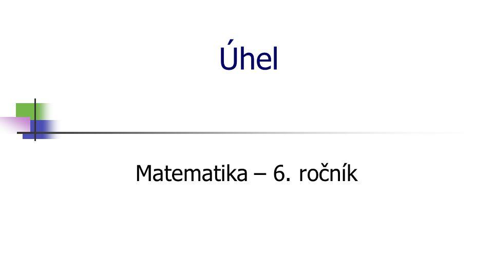 * 16. 7. 1996 Úhel Matematika – 6. ročník *