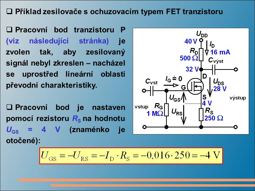 Příklad zesilovače s ochuzovacím typem FET tranzistoru