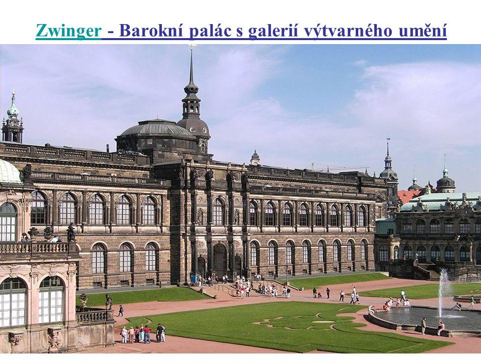 Zwinger - Barokní palác s galerií výtvarného umění