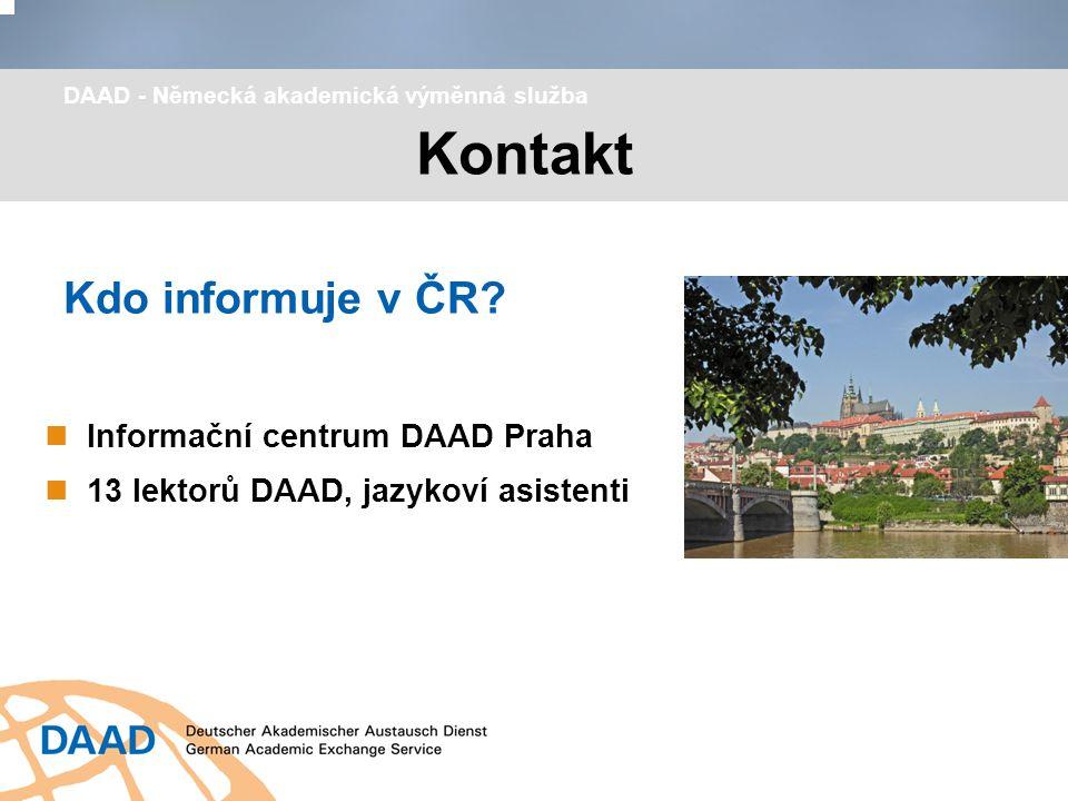 Kontakt Kdo informuje v ČR Informační centrum DAAD Praha