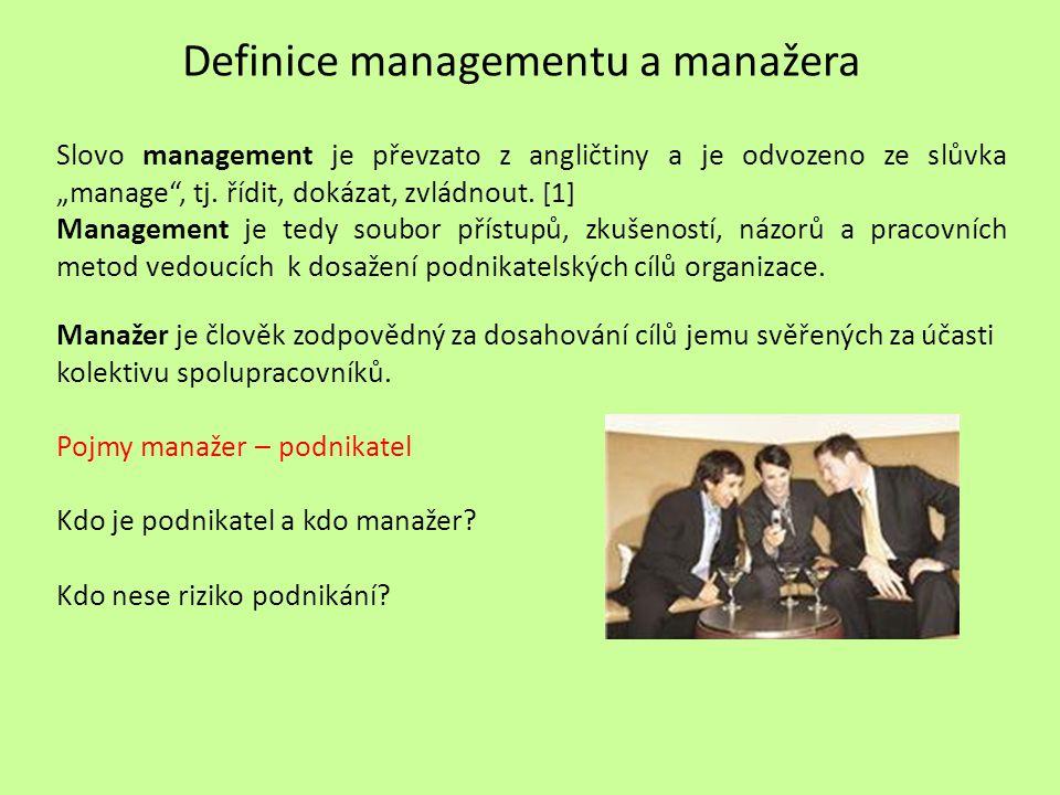 Definice managementu a manažera
