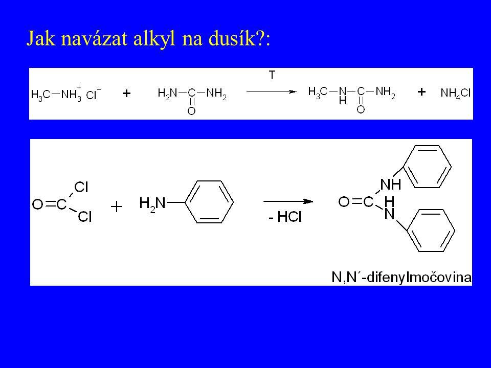 Jak navázat alkyl na dusík :
