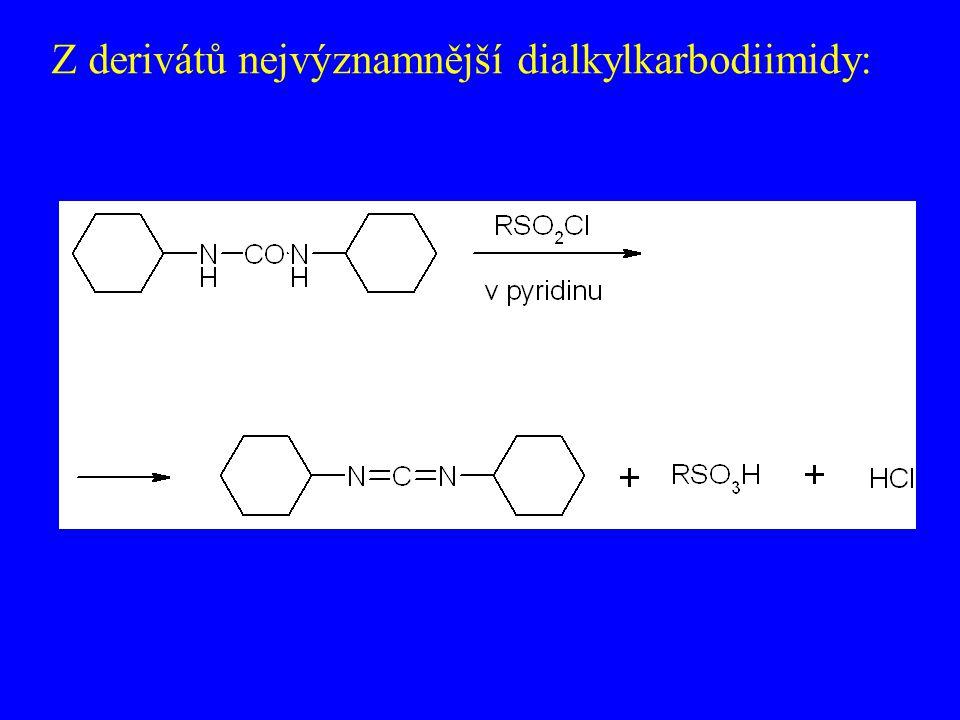 Z derivátů nejvýznamnější dialkylkarbodiimidy: