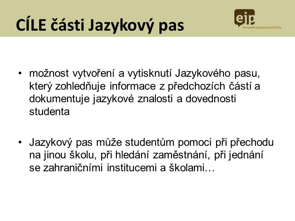 CÍLE části Jazykový pas