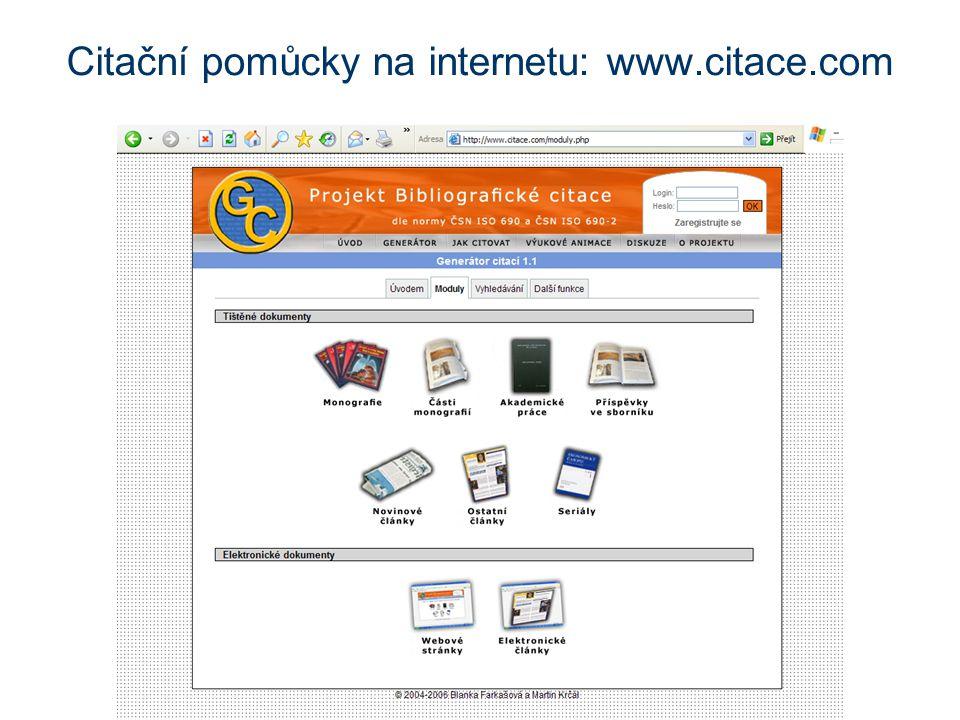 Citační pomůcky na internetu: www.citace.com