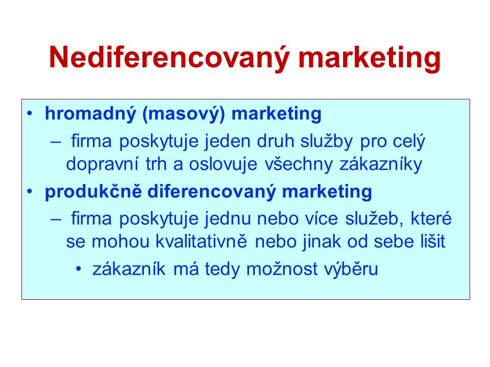 Nediferencovaný marketing