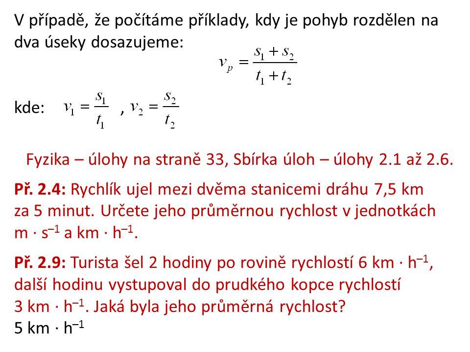 Fyzika – úlohy na straně 33, Sbírka úloh – úlohy 2.1 až 2.6.