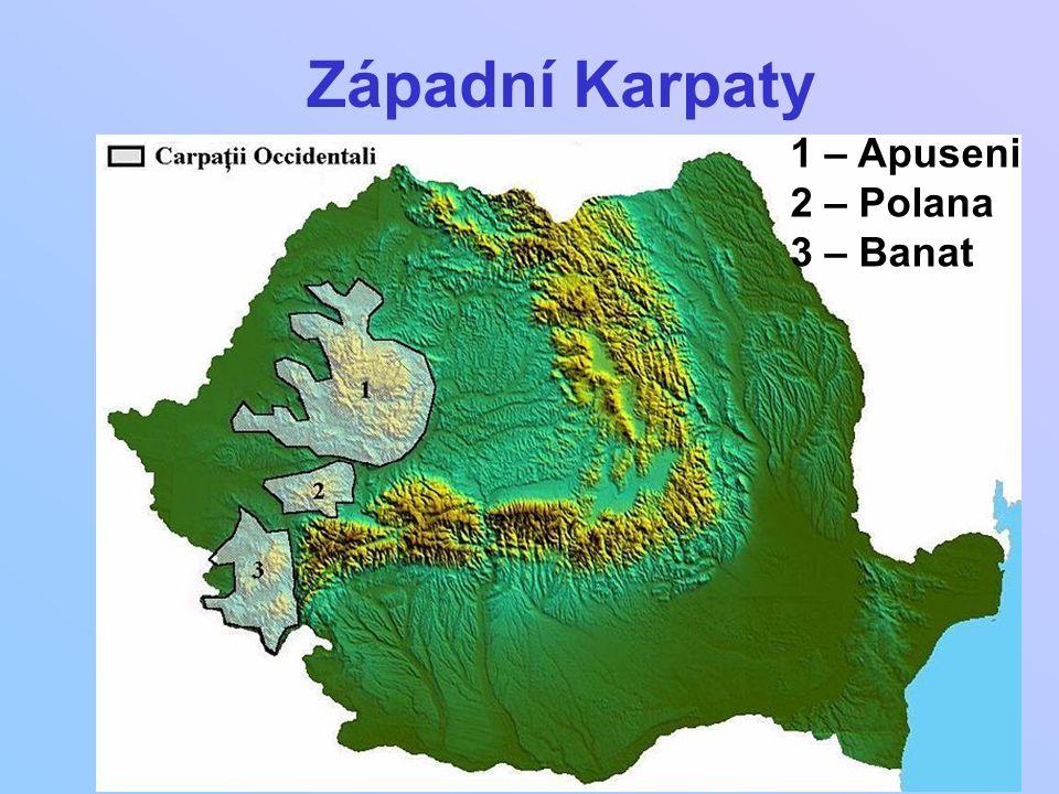 Západní Karpaty 1 – Apuseni 2 – Polana 3 – Banat