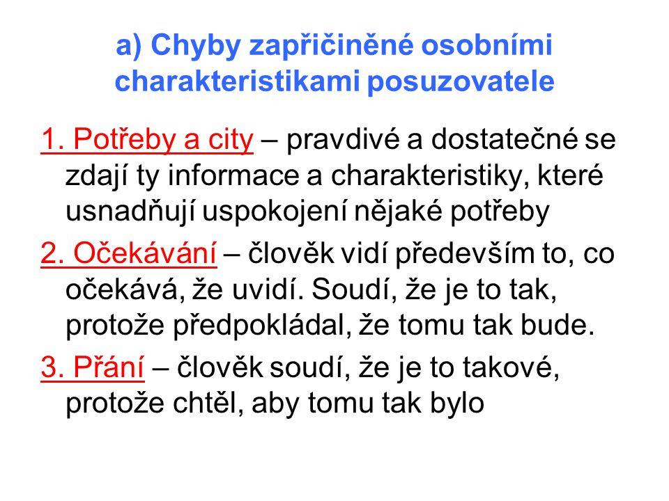 a) Chyby zapřičiněné osobními charakteristikami posuzovatele