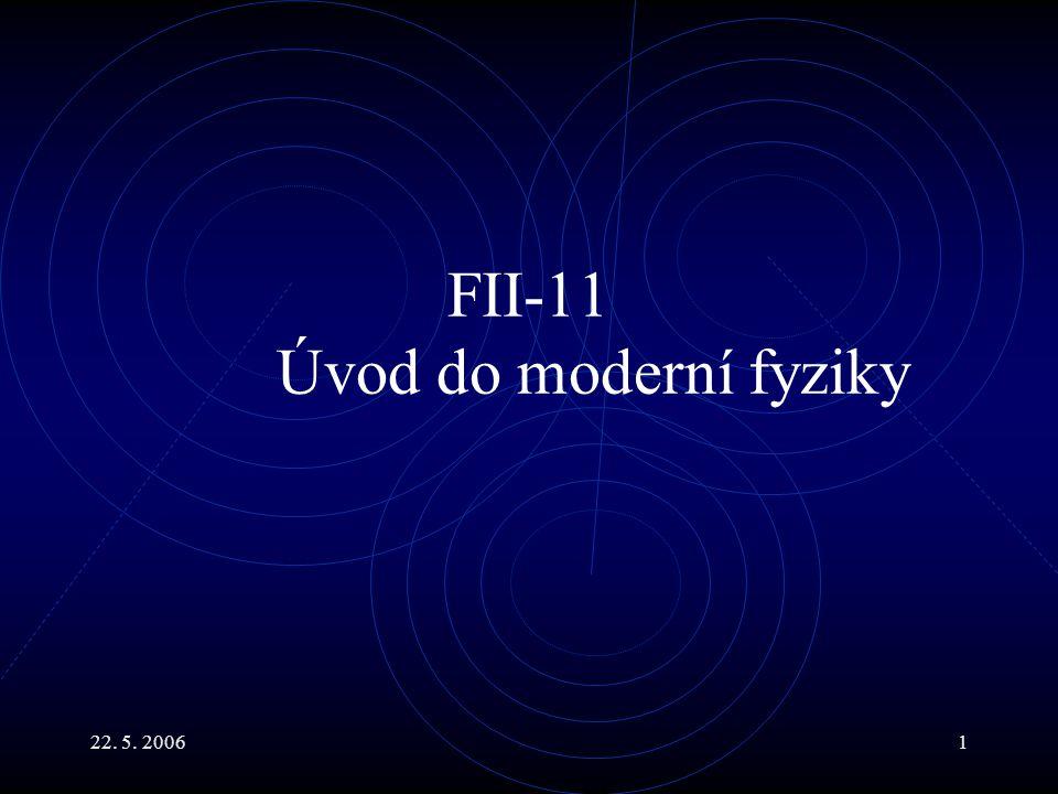 FII-11 Úvod do moderní fyziky