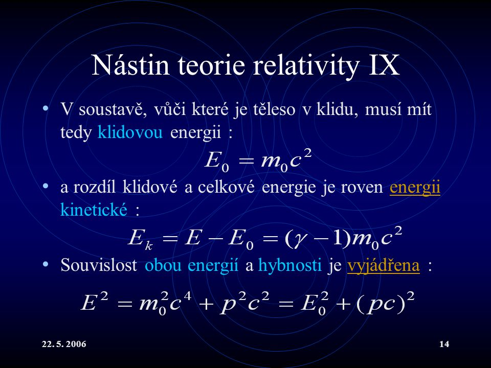 Nástin teorie relativity IX