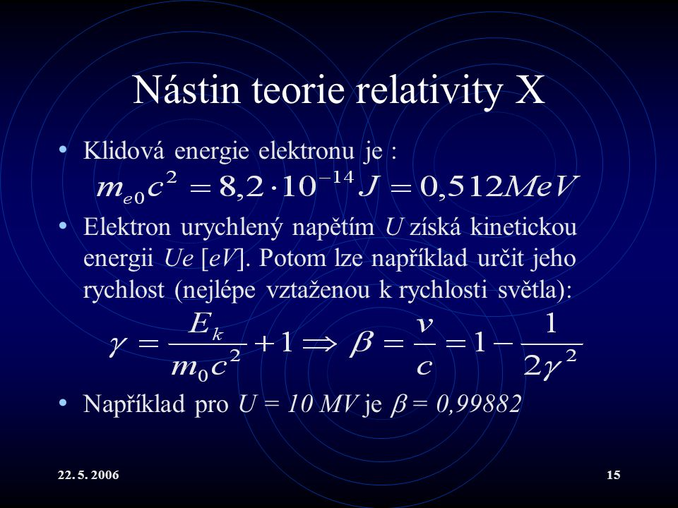 Nástin teorie relativity X