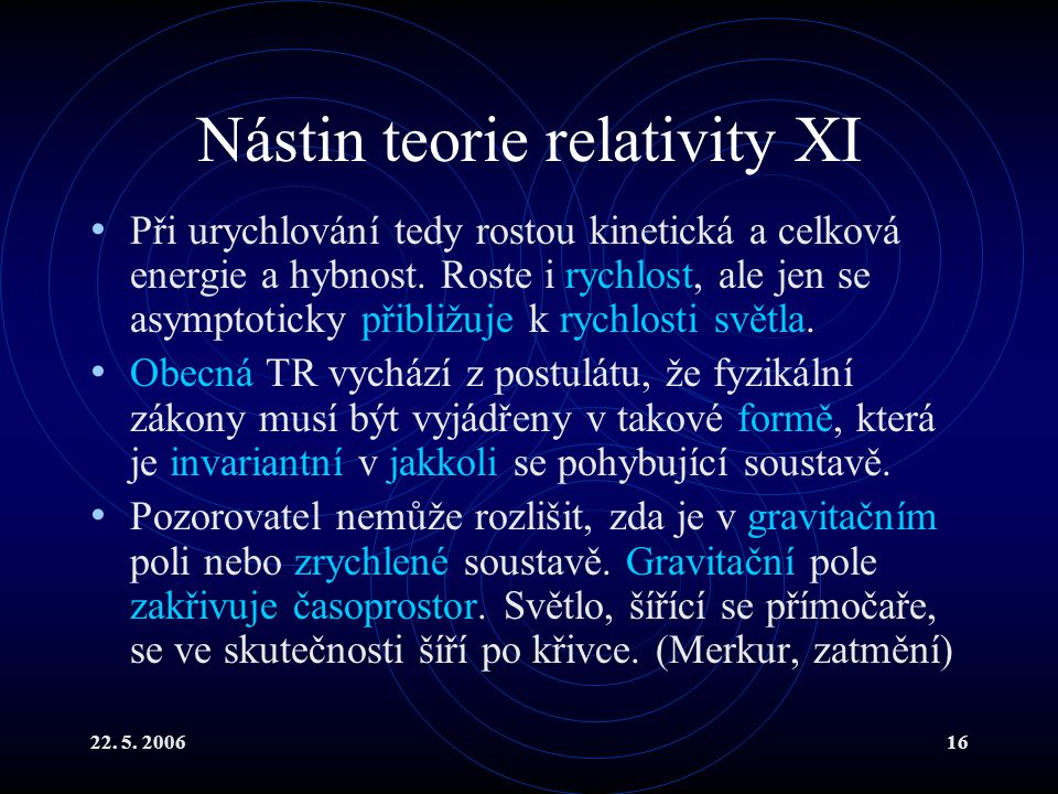 Nástin teorie relativity XI