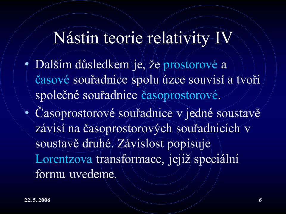 Nástin teorie relativity IV
