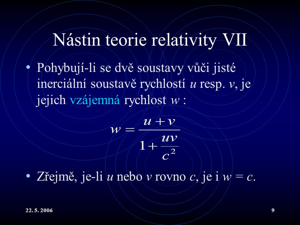 Nástin teorie relativity VII