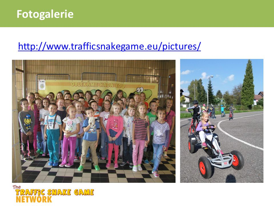 Fotogalerie http://www.trafficsnakegame.eu/pictures/