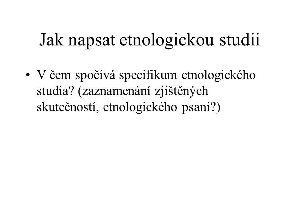 Jak napsat etnologickou studii