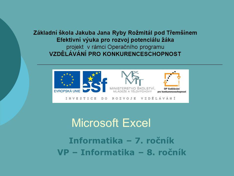 Informatika – 7. ročník VP – Informatika – 8. ročník