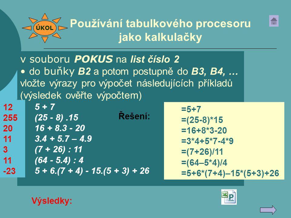 Používání tabulkového procesoru jako kalkulačky